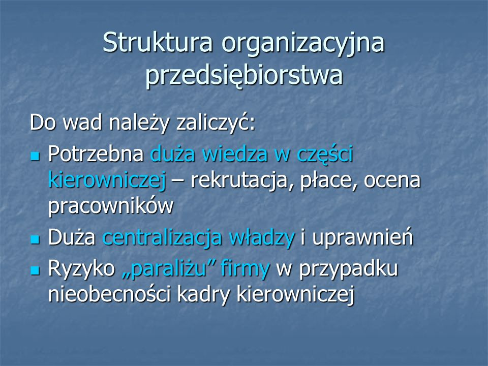 Struktura organizacyjna przedsiębiorstwa