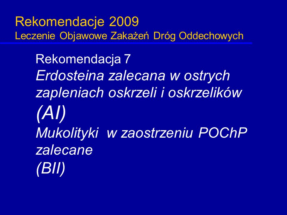 Rekomendacje 2009 Leczenie Objawowe Zakażeń Dróg Oddechowych