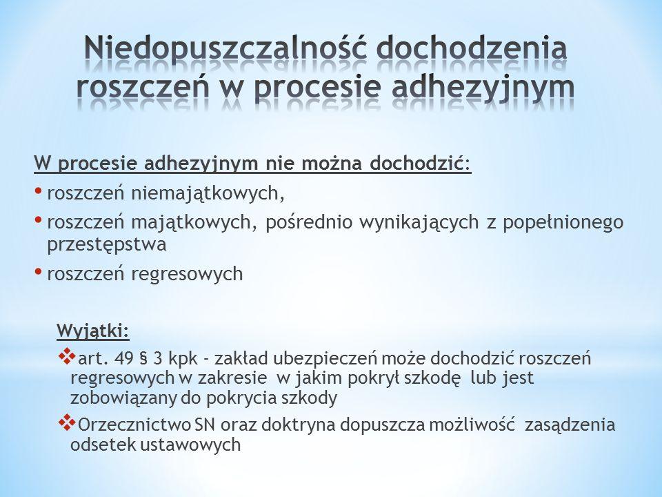 Niedopuszczalność dochodzenia roszczeń w procesie adhezyjnym