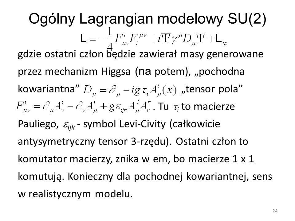 Ogólny Lagrangian modelowy SU(2)