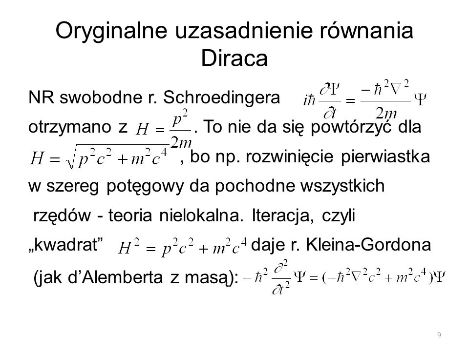 Oryginalne uzasadnienie równania Diraca