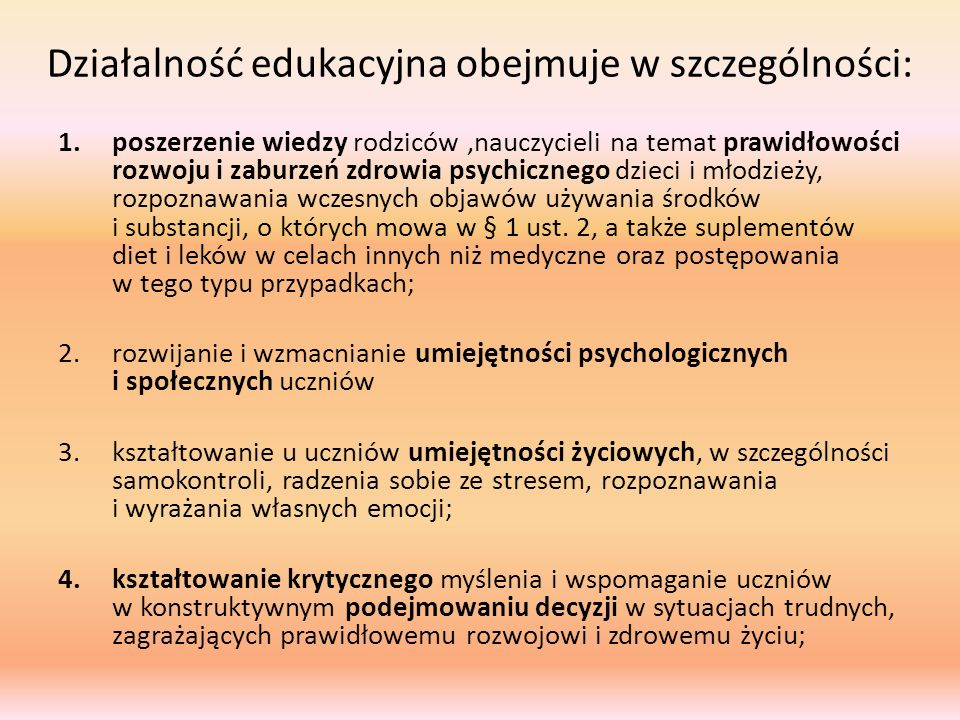 Działalność edukacyjna obejmuje w szczególności:
