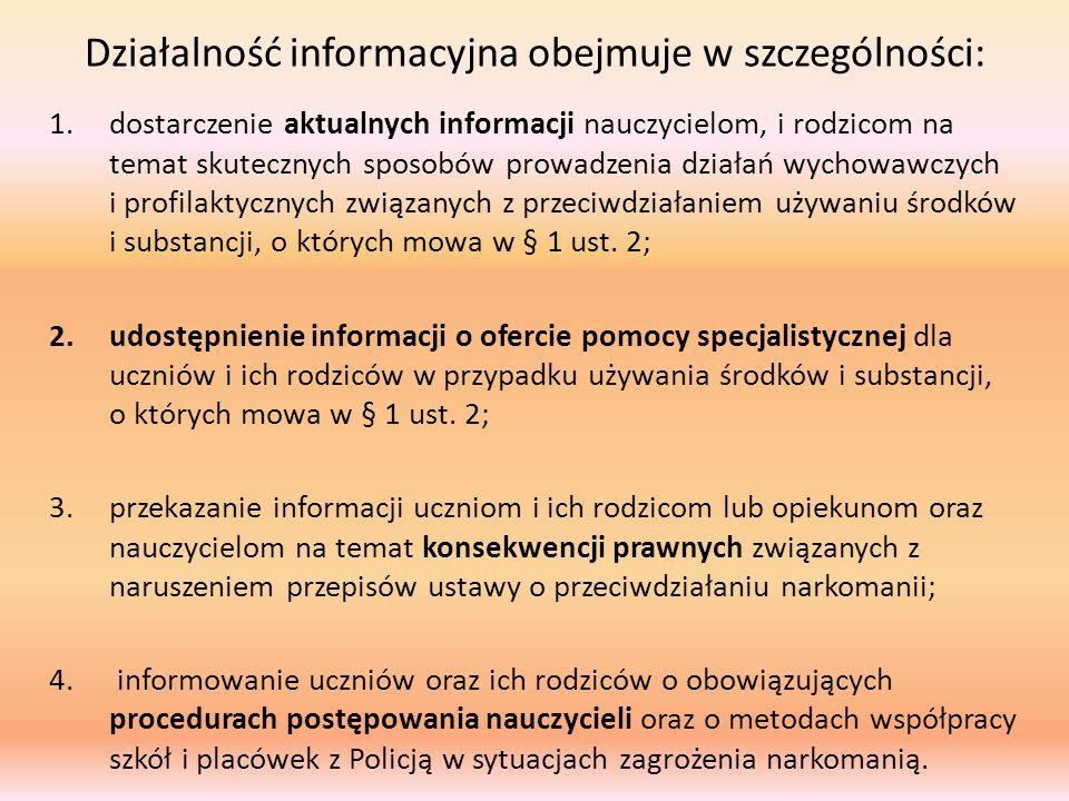 Działalność informacyjna obejmuje w szczególności: