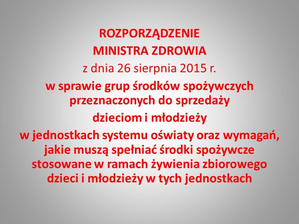 ROZPORZĄDZENIE MINISTRA ZDROWIA z dnia 26 sierpnia 2015 r