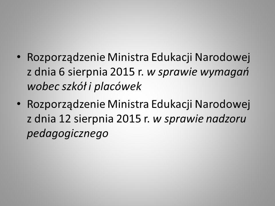 Rozporządzenie Ministra Edukacji Narodowej z dnia 6 sierpnia 2015 r