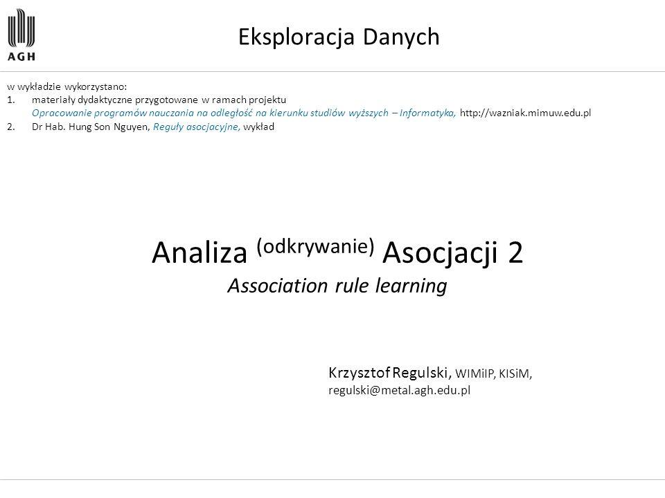 Analiza (odkrywanie) Asocjacji 2 Association rule learning