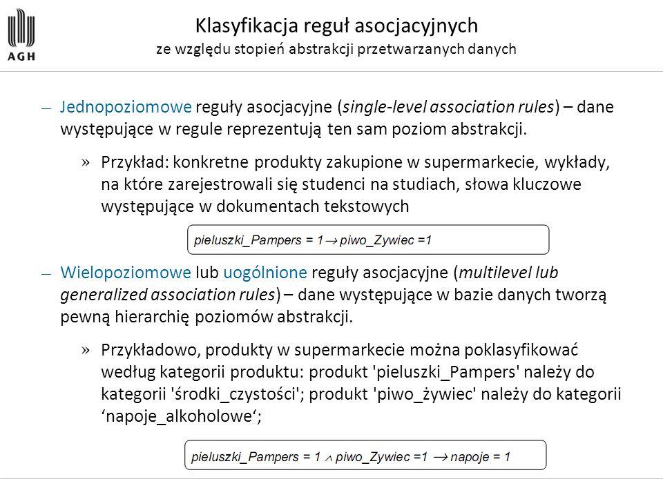 Klasyfikacja reguł asocjacyjnych ze względu stopień abstrakcji przetwarzanych danych