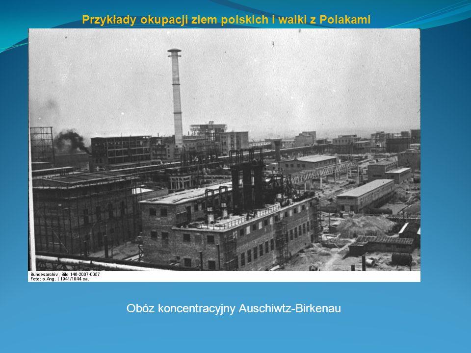 Przykłady okupacji ziem polskich i walki z Polakami