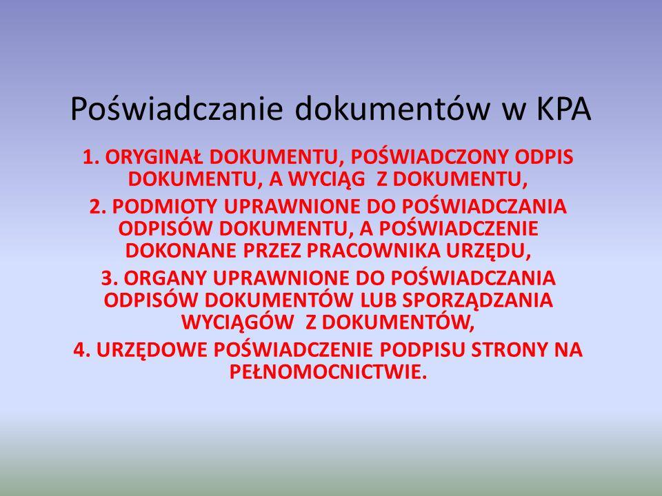 Poświadczanie dokumentów w KPA