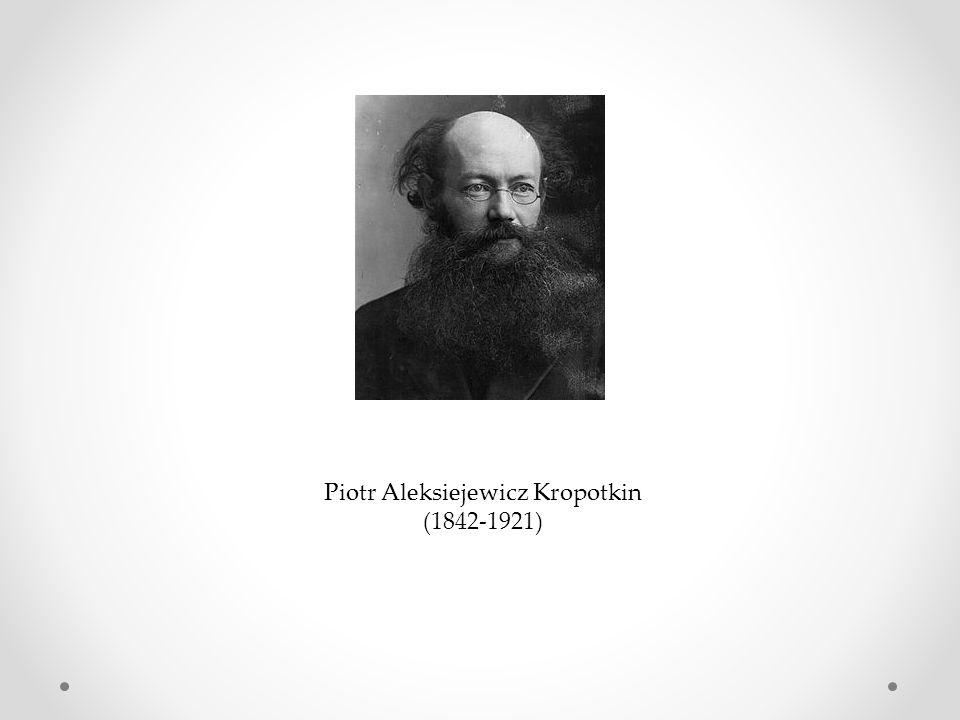 Piotr Aleksiejewicz Kropotkin