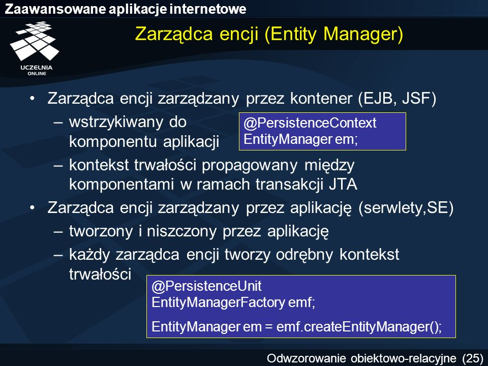 Zarządca encji (Entity Manager)