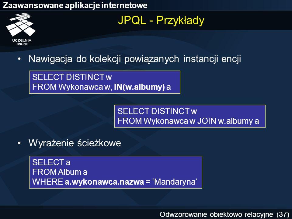 JPQL - Przykłady Nawigacja do kolekcji powiązanych instancji encji