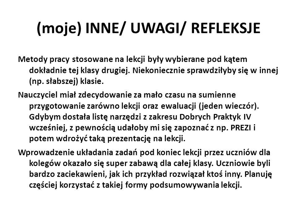 (moje) INNE/ UWAGI/ REFLEKSJE