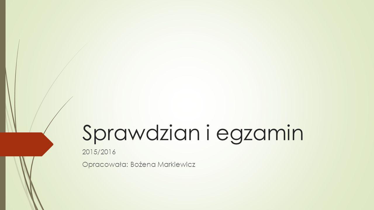 2015/2016 Opracowała: Bożena Markiewicz