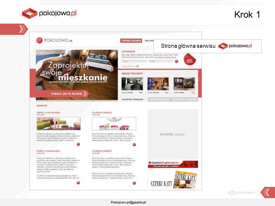 Krok 1 Strona główna serwisu Pokojowo.pl Pokojowo.pl@gazeta.pl
