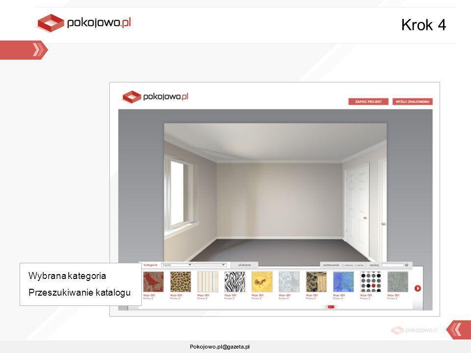 Krok 4 Wybrana kategoria Przeszukiwanie katalogu Pokojowo.pl@gazeta.pl