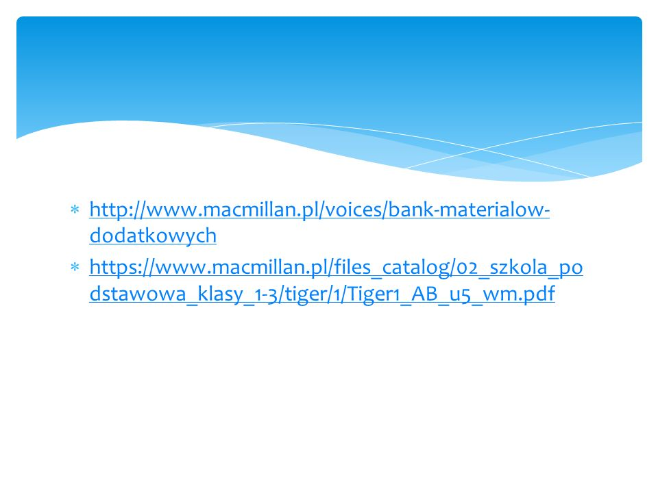 http://www.macmillan.pl/voices/bank-materialow-dodatkowych