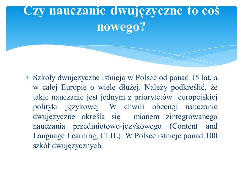 Czy nauczanie dwujęzyczne to coś nowego