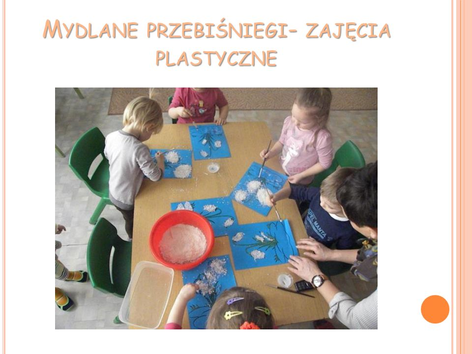 Mydlane przebiśniegi- zajęcia plastyczne