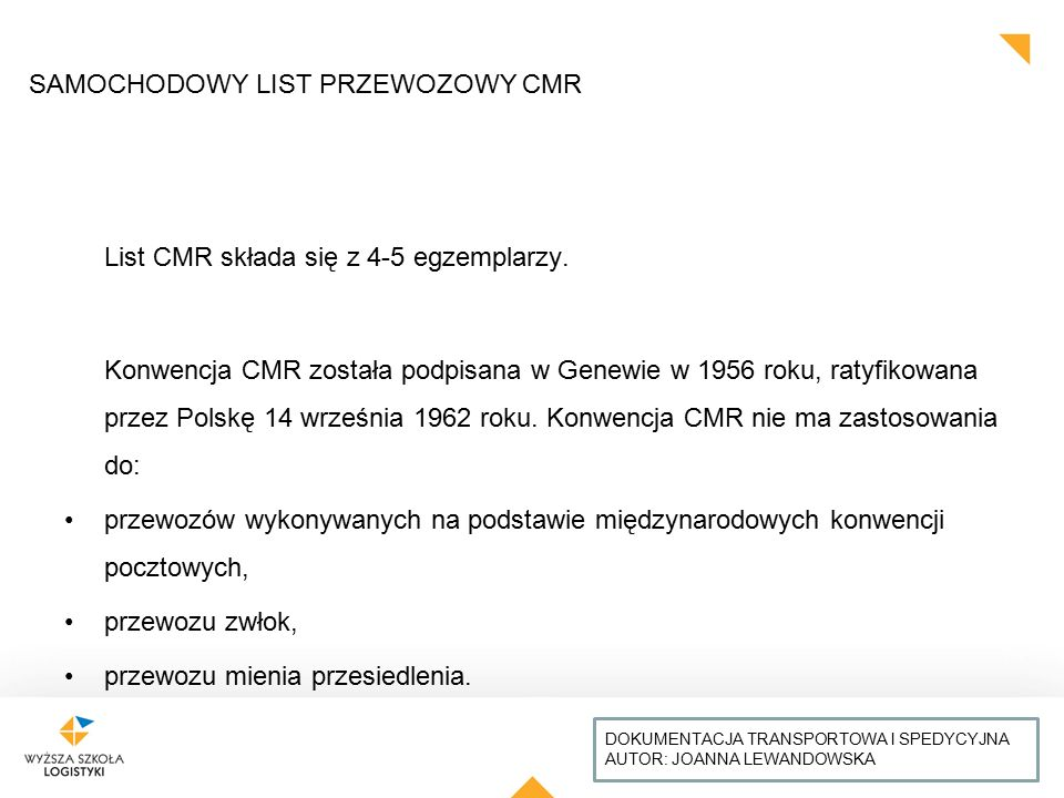 List CMR składa się z 4-5 egzemplarzy.