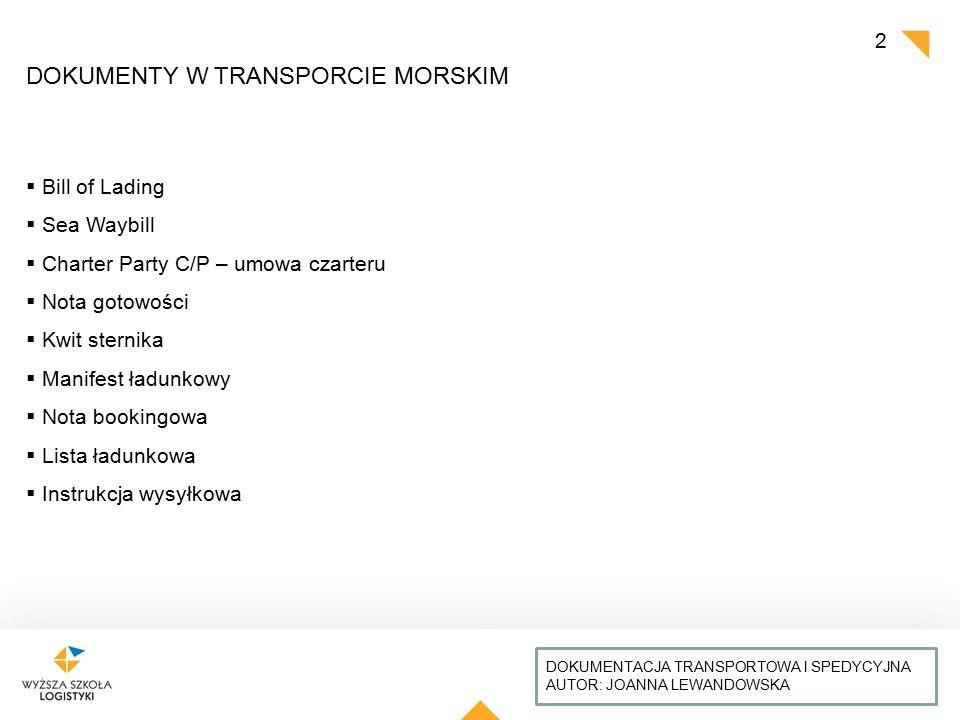 DOKUMENTY W TRANSPORCIE MORSKIM