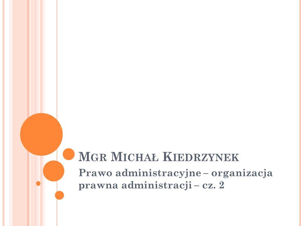 Prawo administracyjne – organizacja prawna administracji – cz. 2
