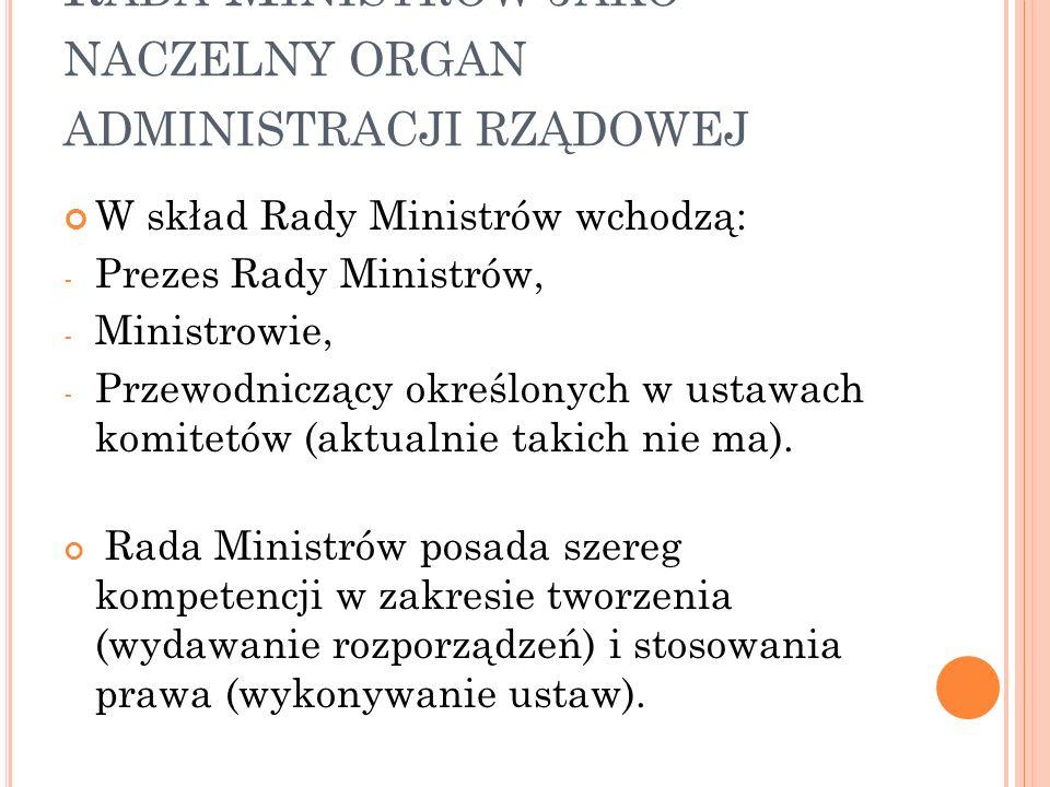 Rada Ministrów jako naczelny organ administracji rządowej