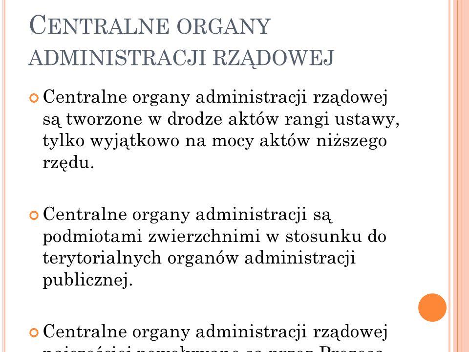 Centralne organy administracji rządowej