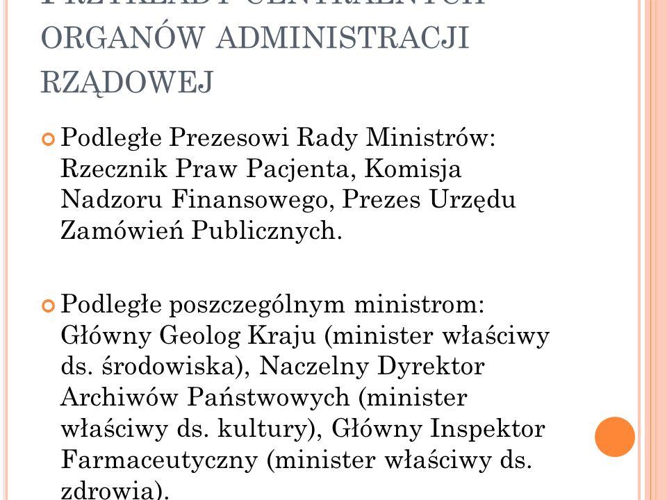 Przykłady centralnych organów administracji rządowej