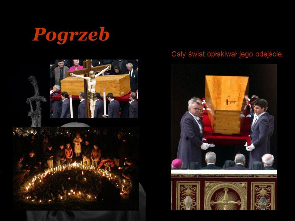 Pogrzeb Cały świat opłakiwał jego odejście.