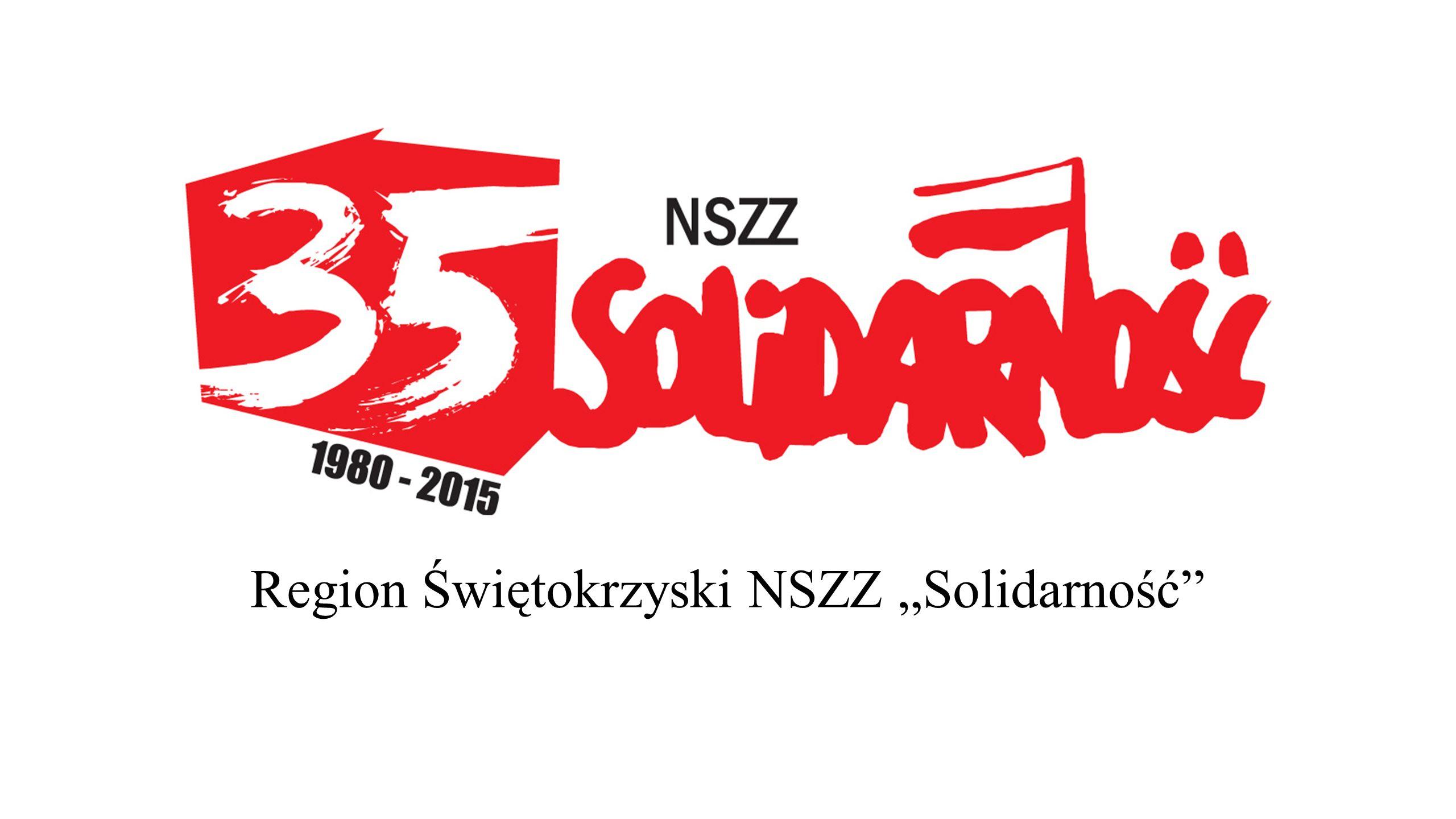 """Region Świętokrzyski NSZZ """"Solidarność"""