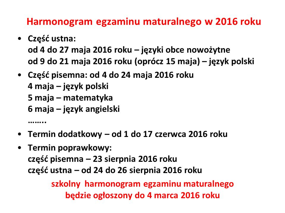 Harmonogram egzaminu maturalnego w 2016 roku
