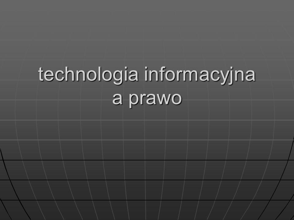 technologia informacyjna a prawo