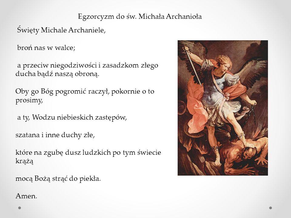 Egzorcyzm do św. Michała Archanioła
