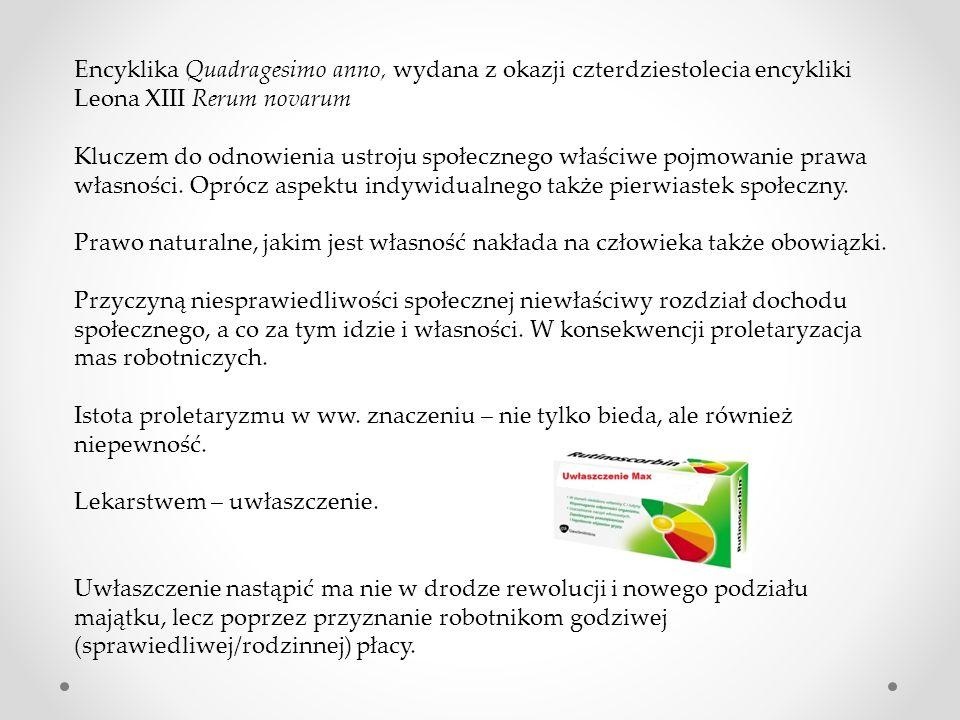 Encyklika Quadragesimo anno, wydana z okazji czterdziestolecia encykliki Leona XIII Rerum novarum