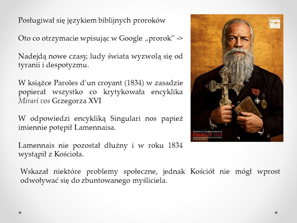 Posługiwał się językiem biblijnych proroków