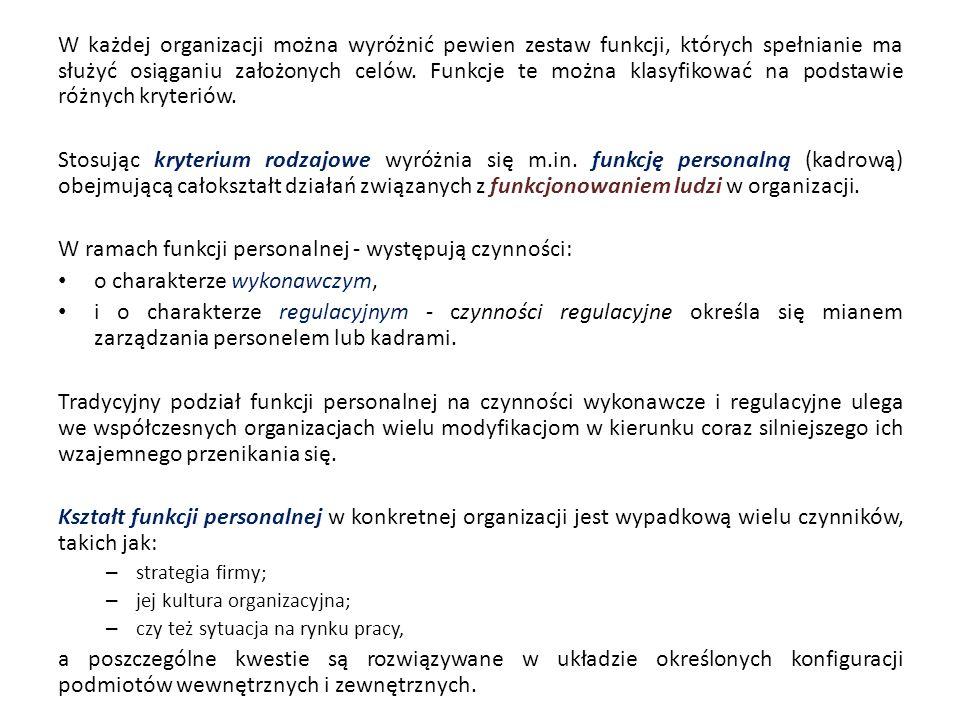 W ramach funkcji personalnej - występują czynności: