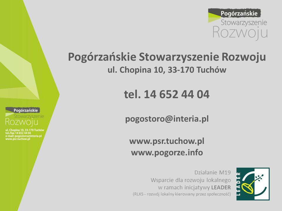 Pogórzańskie Stowarzyszenie Rozwoju ul. Chopina 10, 33-170 Tuchów tel