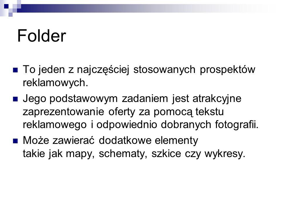 Folder To jeden z najczęściej stosowanych prospektów reklamowych.
