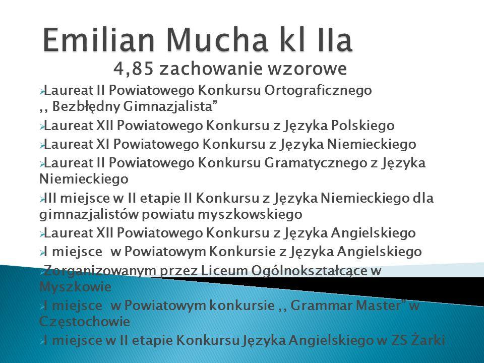 Emilian Mucha kl IIa 4,85 zachowanie wzorowe