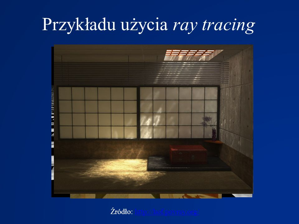 Przykładu użycia ray tracing