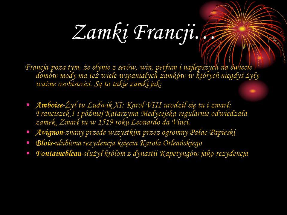 Zamki Francji…