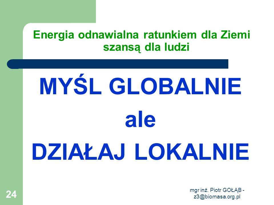 Energia odnawialna ratunkiem dla Ziemi szansą dla ludzi
