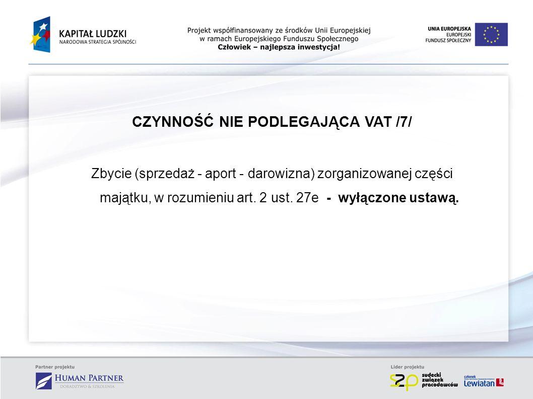 CZYNNOŚĆ NIE PODLEGAJĄCA VAT /7/