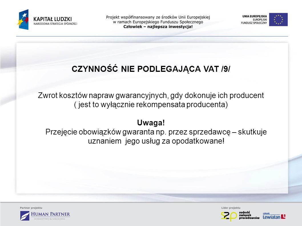 CZYNNOŚĆ NIE PODLEGAJĄCA VAT /9/