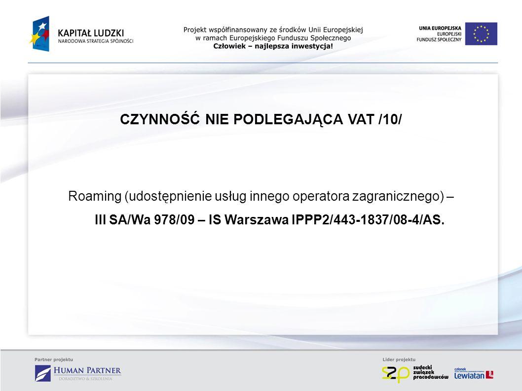 CZYNNOŚĆ NIE PODLEGAJĄCA VAT /10/