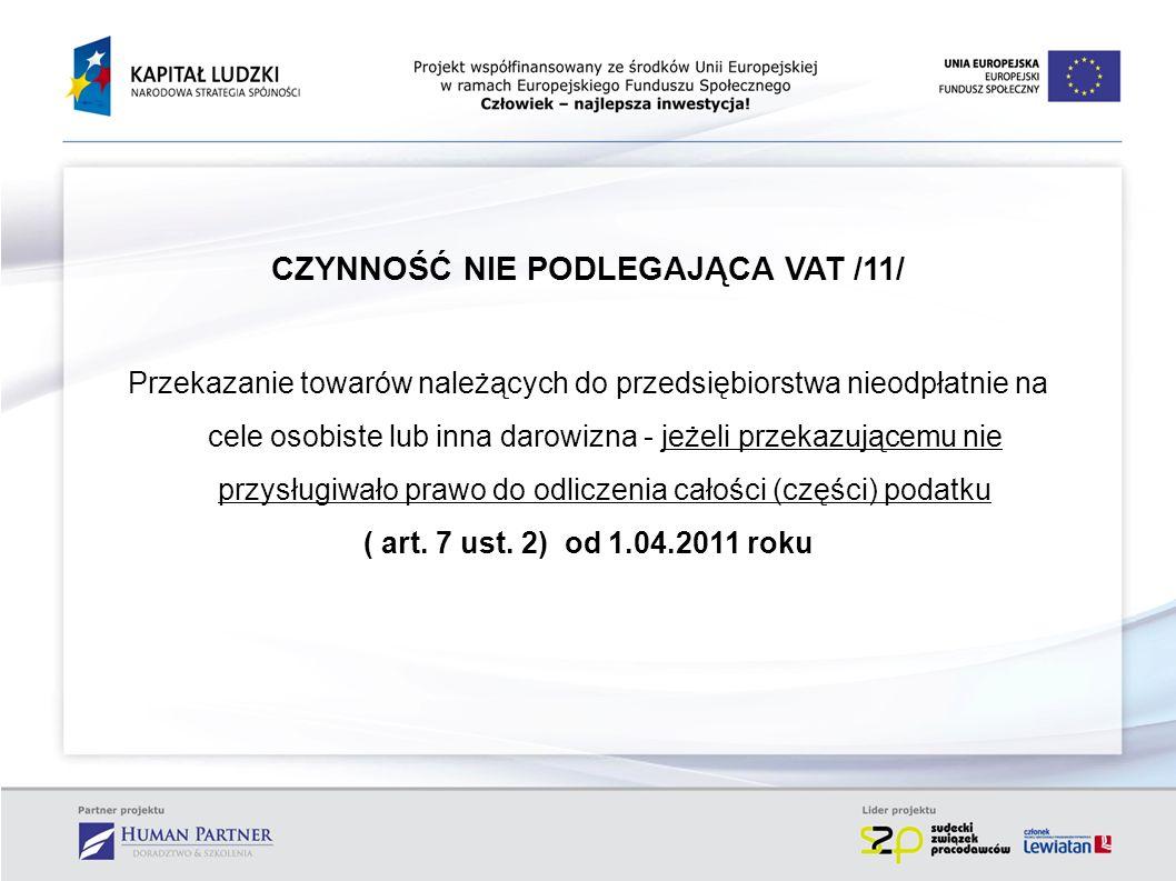CZYNNOŚĆ NIE PODLEGAJĄCA VAT /11/
