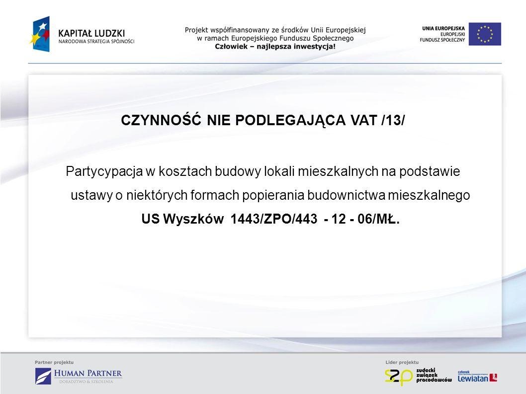 CZYNNOŚĆ NIE PODLEGAJĄCA VAT /13/