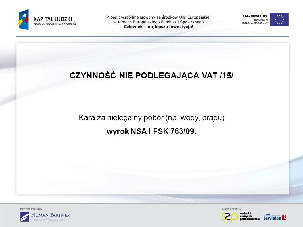 CZYNNOŚĆ NIE PODLEGAJĄCA VAT /15/
