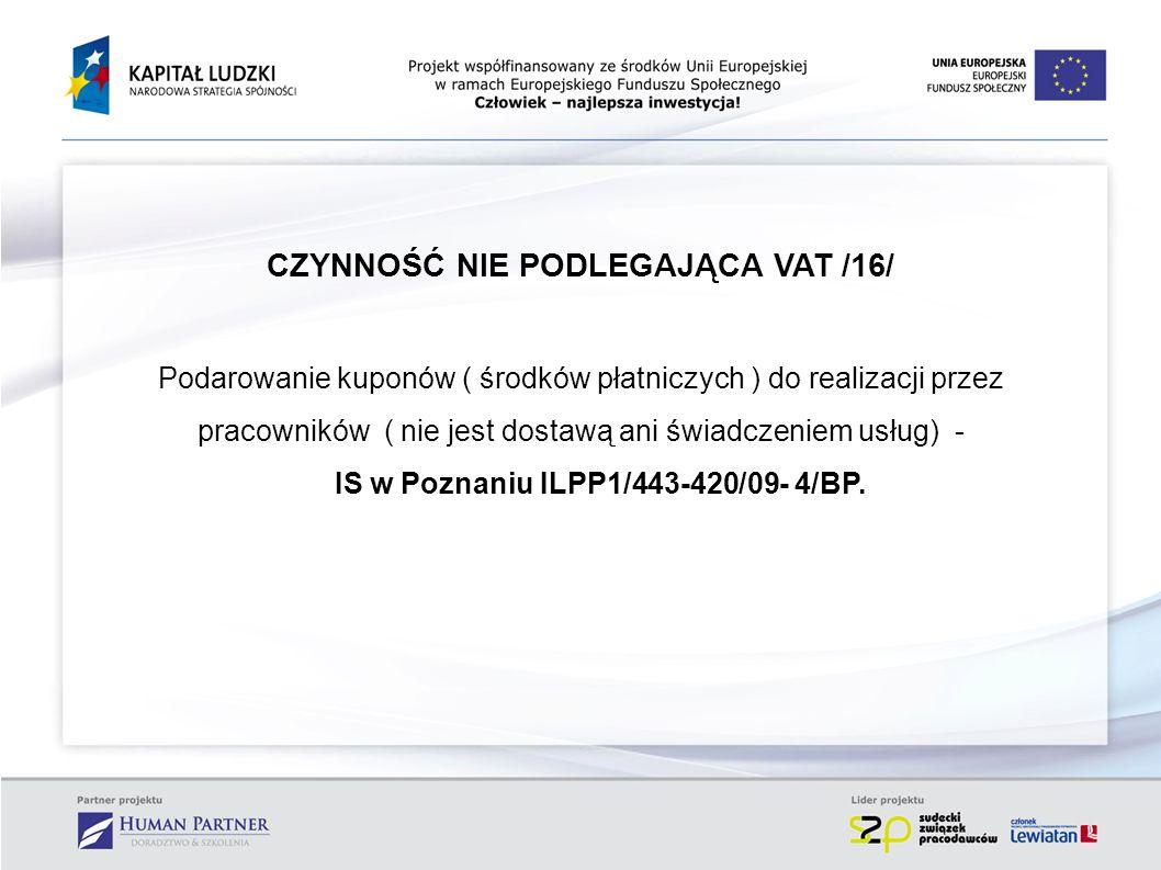 CZYNNOŚĆ NIE PODLEGAJĄCA VAT /16/